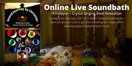Online Live Soundbath + Meditation - Himalayan + Crystal Singing Bowls tickets