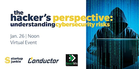 The Hacker's Perspective: Understanding Cybersecurity Risks tickets