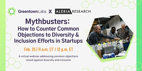 Mythbusters:  How to Counter Common Objections to D&I Efforts in Startups tickets