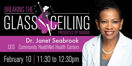 Breaking the Glass Ceiling with Guest Dr. Janet Seabrook tickets