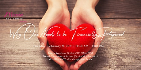 Moxie Mastermind - February 2021 Why One Needs to be Financially Prepared tickets
