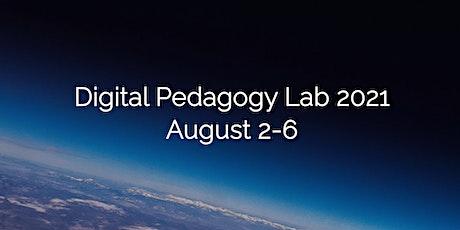 Digital Pedagogy Lab 2021 tickets