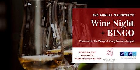 WYWL 2nd Annual Galentine's Wine Night + BINGO tickets