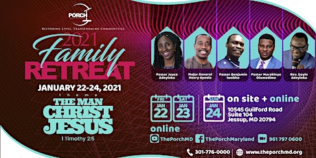 2021 Family Retreat - The Man Christ Jesus tickets