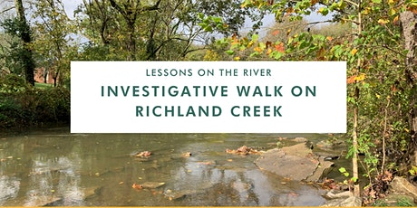 Lessons on the River: Investigative Walk on Richland Creek tickets