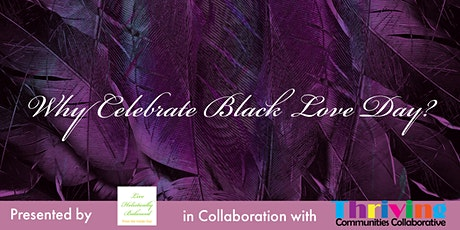 Why Celebrate Black Love Day? tickets
