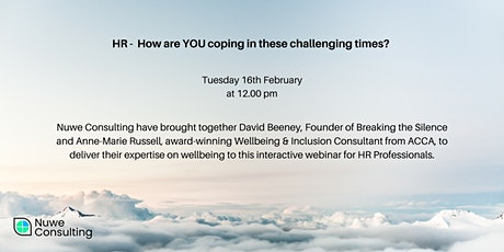HR - How are YOU coping in these challenging times? tickets