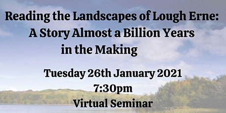 Reading the Landscapes of Lough Erne: A Story a Billion Years in the Making tickets