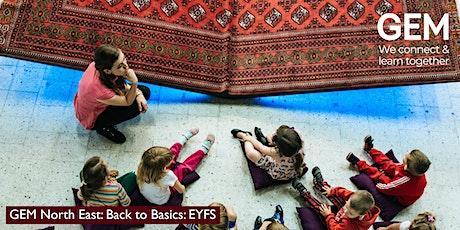GEM North East: Back to Basics: EYFS tickets