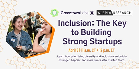 Inclusion: The Key to Building Strong Startups tickets