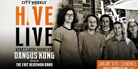 HIVE LIVE ft Dangus Kong tickets