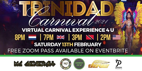 TRINIDAD CARNIVAL 2021 - VIRTUAL CARNIVAL EXPERIENCE 4 U tickets