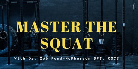 Master the Squat tickets