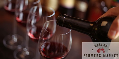 Dallas Farmers Market Texas Wine Tasting tickets