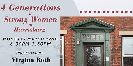 Fourth Monday Program: Four Generations of Strong Women in Harrisburg tickets