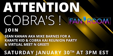 Karate Kid & Cobra Kai Reunion hosted by Sean Kanan aka Mike Barnes! tickets