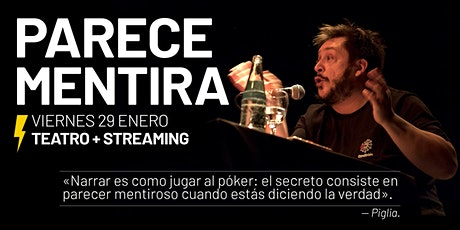 «PARECE MENTIRA» — HERNÁN CASCIARI — VIE 29 ENERO (Sala +  Streaming) tickets
