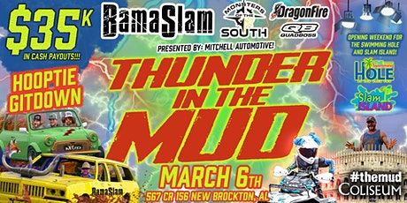 $35k Thunder in #TheMud | 3/6 Bracket Racing &  Hooptie Gitdown tickets