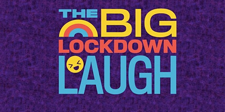 The big lockdown laugh tickets