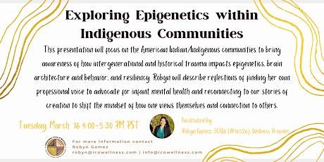 Exploring Epigenetics within Indigenous Communities tickets