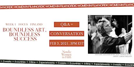 Nordic Women in Film /BOUNDLESS ART, BOUNDLESS SUCCESS /Q&A + Conversation tickets