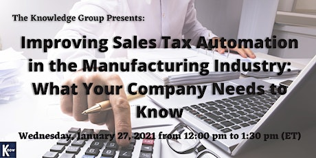 Improving Sales Tax Automation in the Manufacturing Industry tickets
