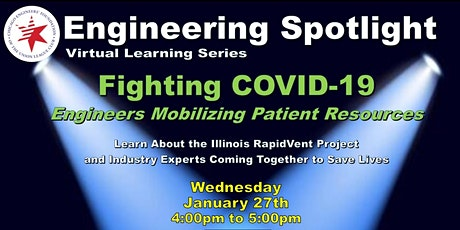Engineering Spotlight:  Engineers Mobilizing to Fight COVID-19 tickets