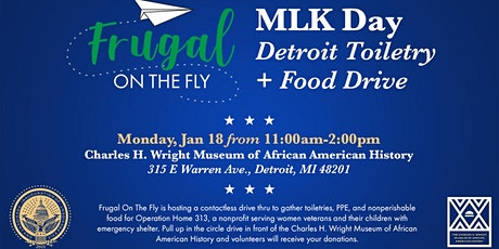 Frugal On The Fly presents MLK Day Detroit Toiletry + Food Drive tickets