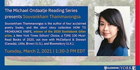The Michael Ondaatje Reading Series Presents: Souvankham Thammavongsa tickets