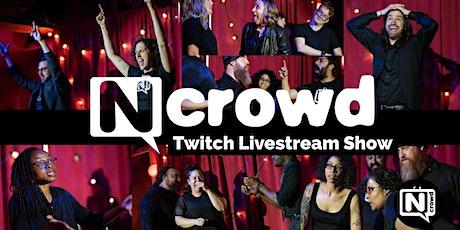 Improv Comedy The N Crowd - Livestream tickets