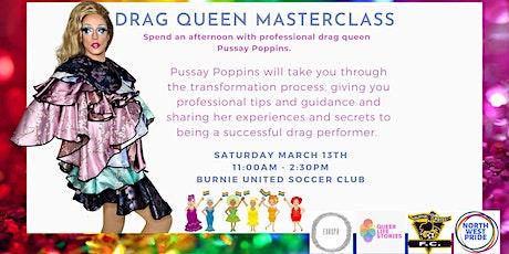Drag Queen Masterclass tickets