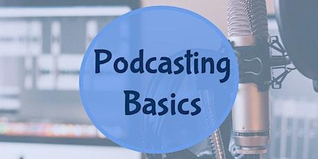 Podcasting Basics (Online Workshop) tickets