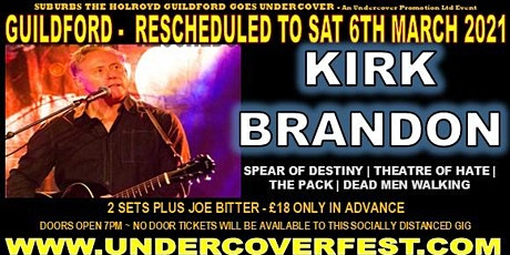 A  Rescheduled evening with Kirk Brandon Solo in Guildford Surrey (Mar 2021 tickets