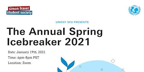 UNICEF SFU Presents The Annual Spring Icebreaker 2021 tickets