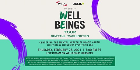 Well Beings: Centering the Mental Health of Black Youth tickets