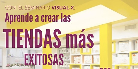 VISUAL -X EXPERIENCIA DE CLIENTE VISUAL MERCHANDISING 2021 tickets
