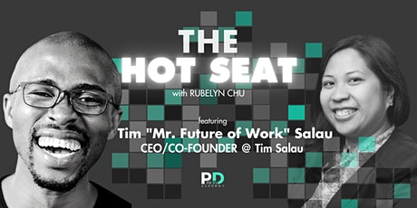 "The Hot Seat: Tim ""Mr. Future of Work"" Salau 