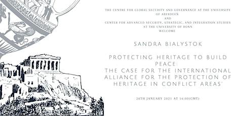 Sandra Bialystok: Protecting Heritage to Build Peace tickets
