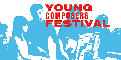 Young Composers Festival 2021 tickets