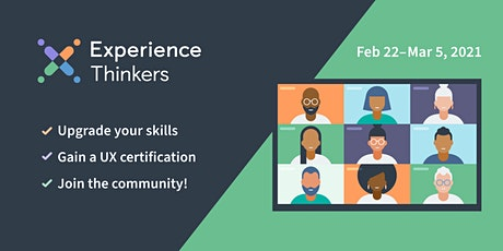 User Experience (UX) Certification and Courses, GMT/UTC+1 zone: Feb-Mar2021 tickets