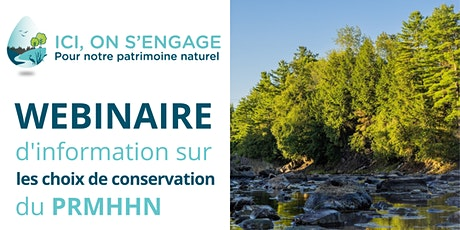 Webinaire d'information sur les Choix de conservation du PRMHHN billets