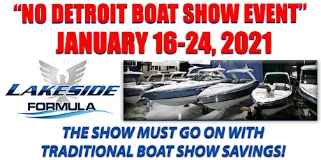 No Detroit Boat Show Event - Lakeside Formula in St. Clair Shores tickets