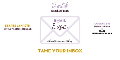 Digital Declutter: Email Ease tickets