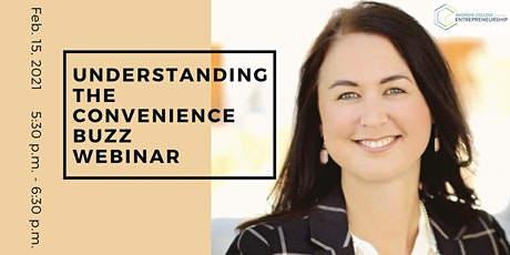 Understanding the Convenience Buzz  FREE Webinar tickets