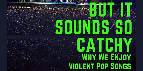 ChattState Chautauqua: Why We Enjoy Violent Pop Songs entradas