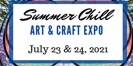 Summer Chill Art & Craft Expo tickets