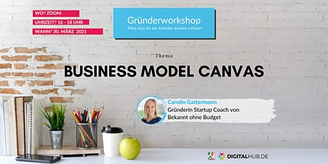 Gründerworkshop - Business Model Canvas - Dein Geschäftsmodell tickets