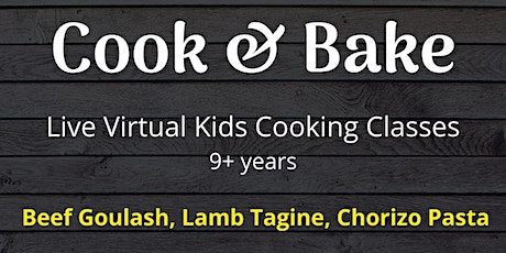 Kids Online Cooking Class - Beef Goulash, Pasta Chorizo, Lamb Tagine tickets
