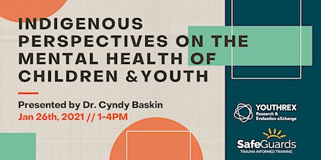 Indigenous Perspectives on the Mental Health of Children and Youth tickets