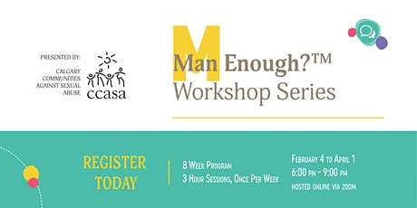 Man Enough? 8 Week Workshop Series tickets